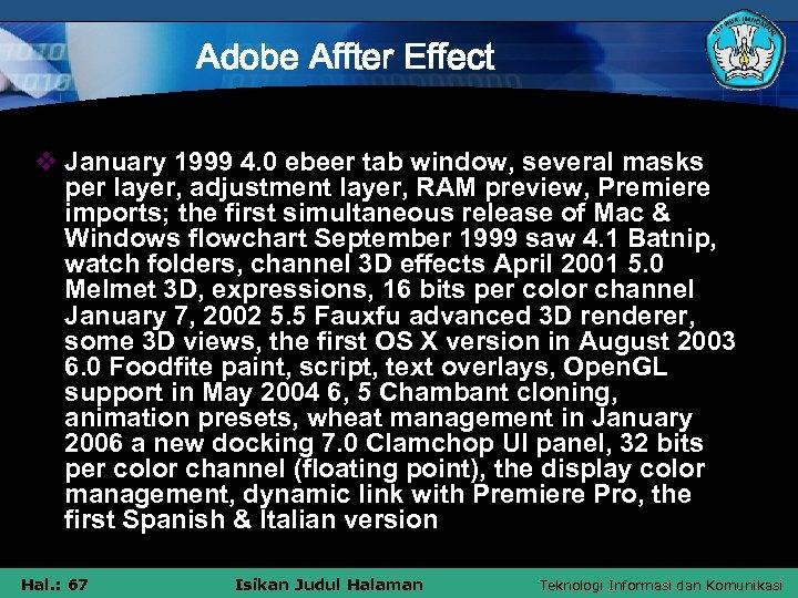 Adobe Affter Effect v January 1999 4. 0 ebeer tab window, several masks per