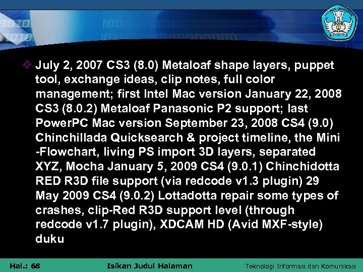 v July 2, 2007 CS 3 (8. 0) Metaloaf shape layers, puppet tool, exchange