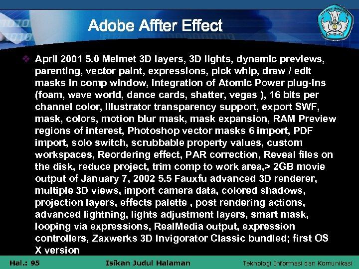 Adobe Affter Effect v April 2001 5. 0 Melmet 3 D layers, 3 D