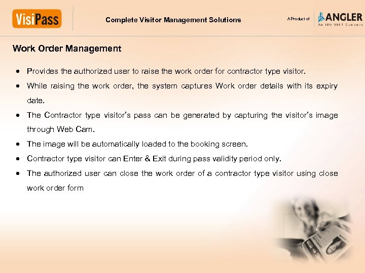 Complete Visitor Management Solutions A Product of Work Order Management Provides the authorized user