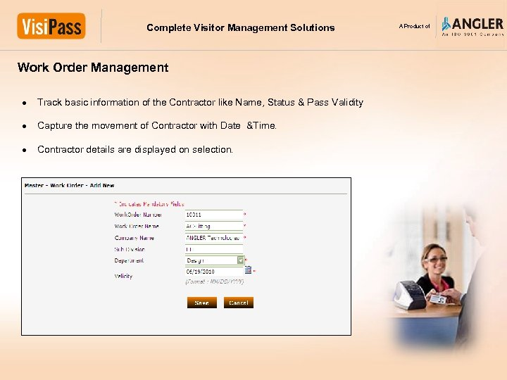 Complete Visitor Management Solutions Work Order Management Track basic information of the Contractor like