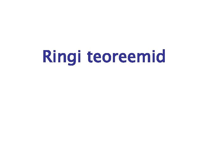 Ringi teoreemid