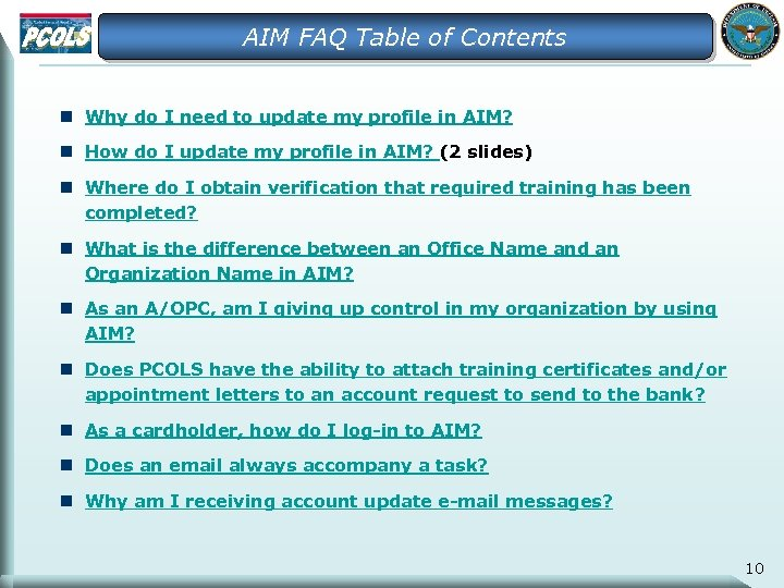 AIM FAQ Table of Contents n Why do I need to update my profile