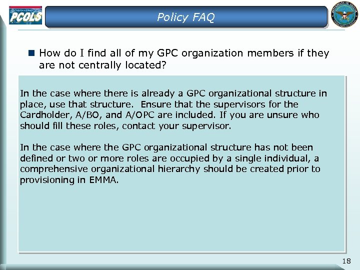 Policy FAQ n How do I find all of my GPC organization members if