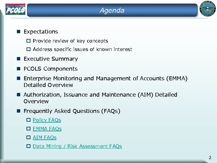 Agenda n Expectations o Provide review of key concepts o Address specific issues of