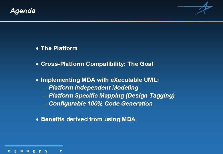 Agenda · The Platform · Cross-Platform Compatibility: The Goal · Implementing MDA with e.