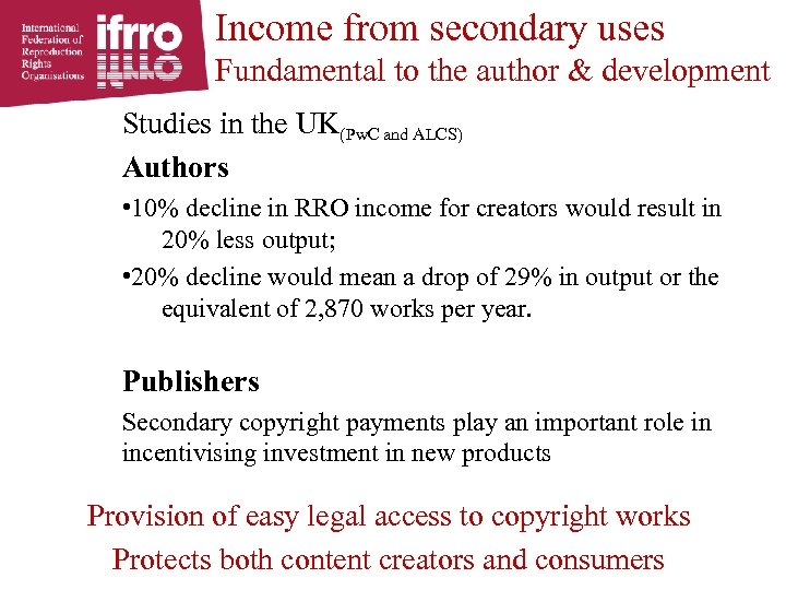 Income from secondary uses Fundamental to the author & development Studies in the UK(Pw.