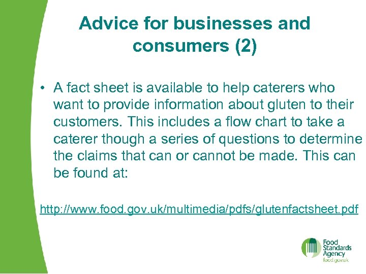 Advice for businesses and consumers (2) • A fact sheet is available to help