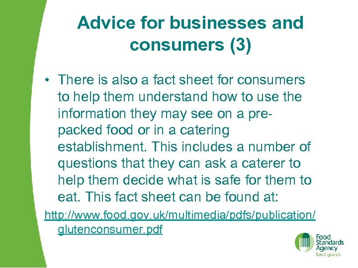 Advice for businesses and consumers (3) • There is also a fact sheet for