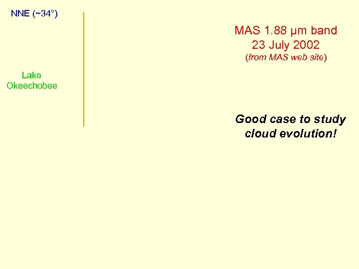 NNE (~34°) MAS 1. 88 µm band 23 July 2002 (from MAS web site)
