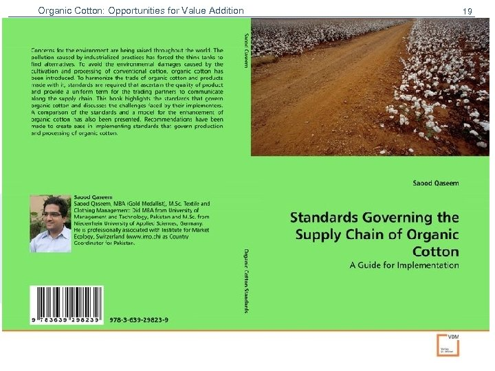 Organic Cotton: Opportunities for Value Addition 19 Institute for Marketecology IMO Quality control and