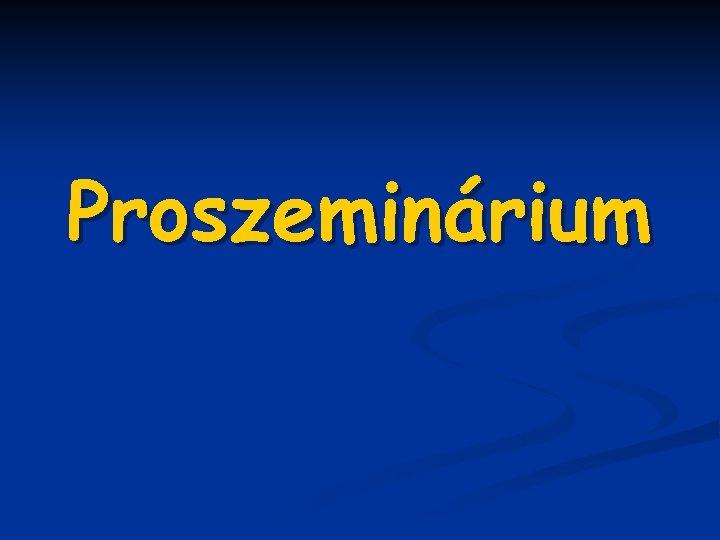 Proszeminárium