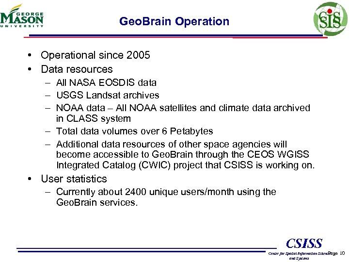 Geo. Brain Operation • Operational since 2005 • Data resources – All NASA EOSDIS