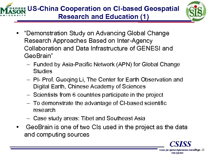 """US-China Cooperation on CI-based Geospatial Research and Education (1) • """"Demonstration Study on Advancing"""