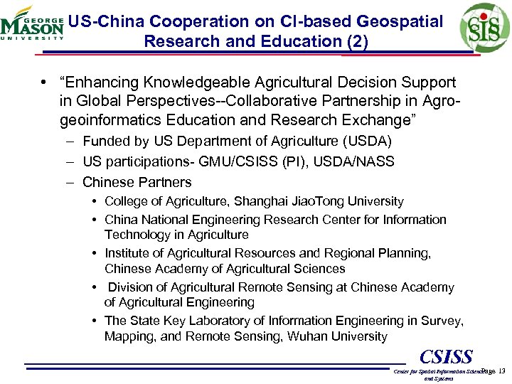 """US-China Cooperation on CI-based Geospatial Research and Education (2) • """"Enhancing Knowledgeable Agricultural Decision"""