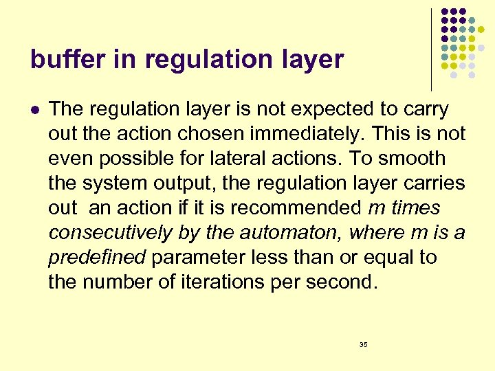 buffer in regulation layer l The regulation layer is not expected to carry out