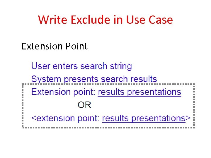 Write Exclude in Use Case Extension Point