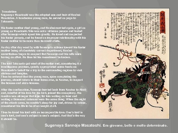 Translation Sugenoya Masatoshi was the adopted son and heir of Hanbei Masatatsu. A handsome