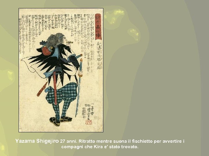 Yazama Shigejiro 27 anni. Ritratto mentre suona il fischietto per avvertire i compagni che