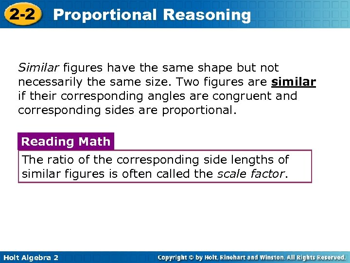 2 -2 Proportional Reasoning Similar figures have the same shape but not necessarily the