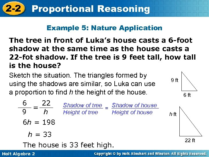 2 -2 Proportional Reasoning Example 5: Nature Application The tree in front of Luka's