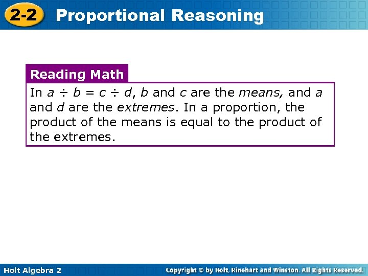 2 -2 Proportional Reasoning Reading Math In a ÷ b = c ÷ d,