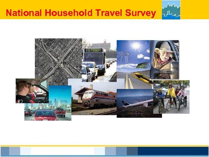 National Household Travel Survey
