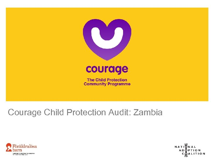 Courage Child Protection Audit: Zambia