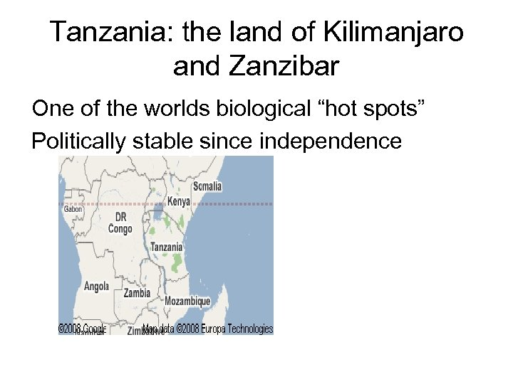 "Tanzania: the land of Kilimanjaro and Zanzibar One of the worlds biological ""hot spots"""