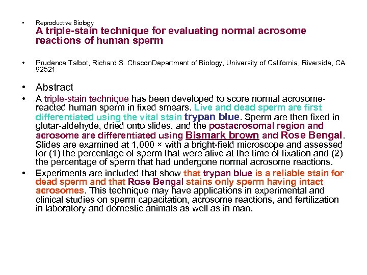 • Reproductive Biology • Prudence Talbot, Richard S. Chacon. Department of Biology, University