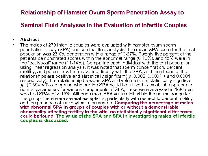 Relationship of Hamster Ovum Sperm Penetration Assay to Seminal Fluid Analyses in the Evaluation
