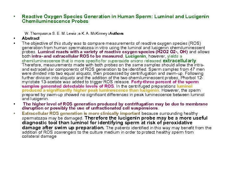 • • • Reactive Oxygen Species Generation in Human Sperm: Luminol and Lucigenin