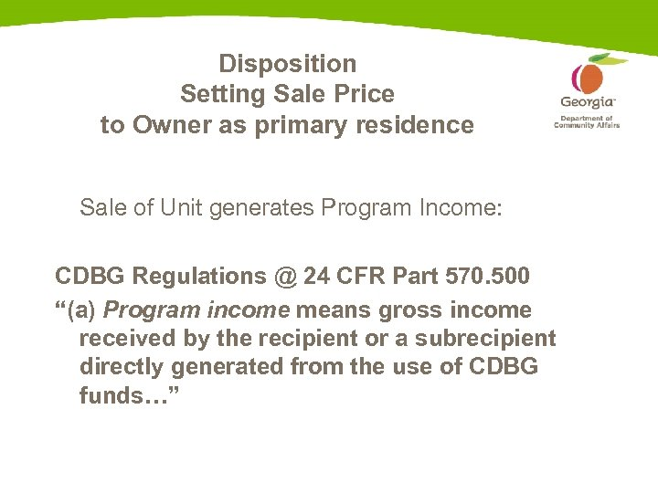 Disposition Setting Sale Price to Owner as primary residence Sale of Unit generates Program