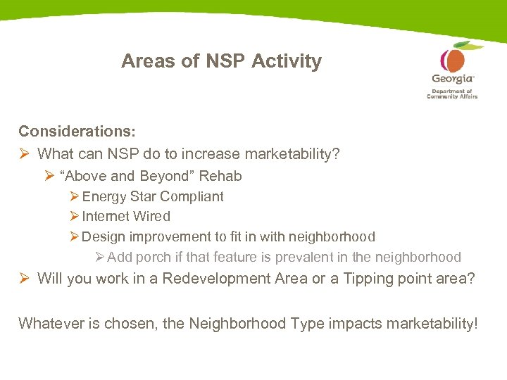 Areas of NSP Activity Considerations: Ø What can NSP do to increase marketability? Ø