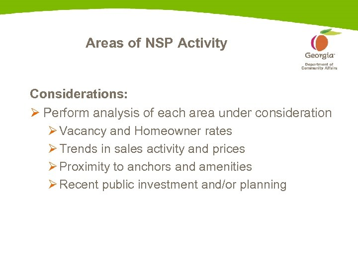 Areas of NSP Activity Considerations: Ø Perform analysis of each area under consideration Ø