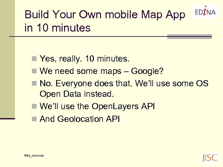 Build Your Own mobile Map App in 10 minutes n Yes, really. 10 minutes.
