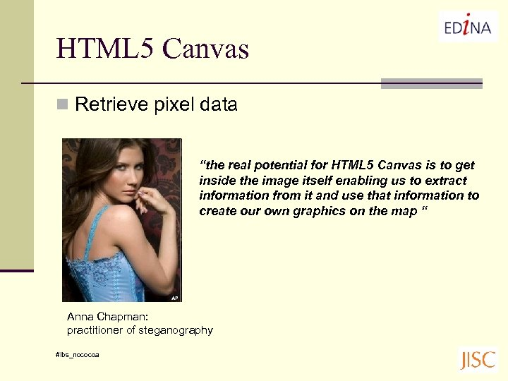 "HTML 5 Canvas n Retrieve pixel data ""the real potential for HTML 5 Canvas"