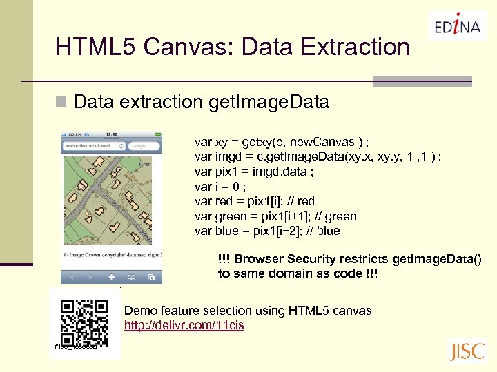 HTML 5 Canvas: Data Extraction n Data extraction get. Image. Data var xy =
