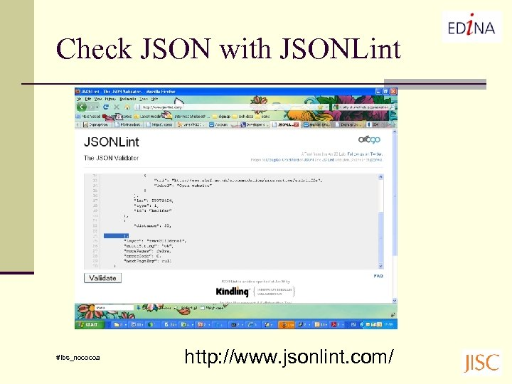 Check JSON with JSONLint #lbs_nococoa http: //www. jsonlint. com/