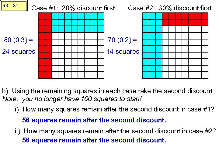 BB – 84 Case #1: 20% discount first Case #2: 30% discount first 80