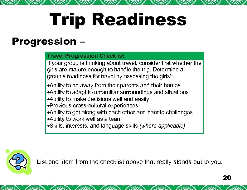 Trip Readiness Progression – Travel Progression Checklist If your group is thinking about travel,