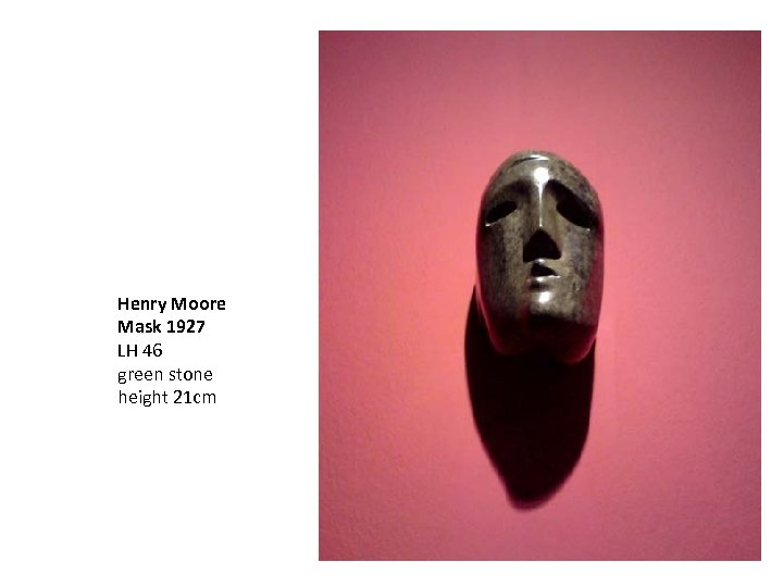 Henry Moore Mask 1927 LH 46 green stone height 21 cm