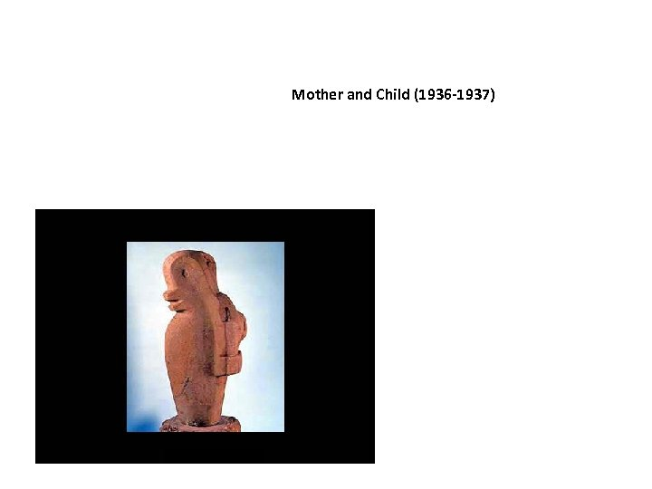 Mother and Child (1936 -1937)