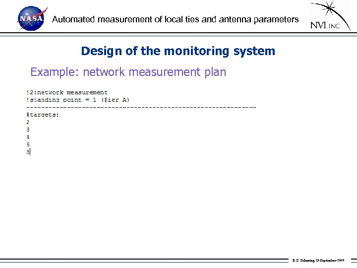 Automated measurement of local ties and antenna parameters Design of the monitoring system Example: