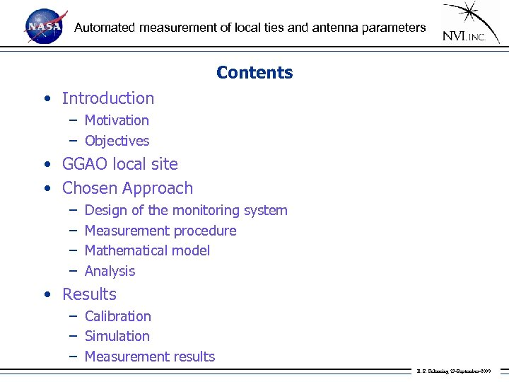Automated measurement of local ties and antenna parameters Contents • Introduction – Motivation –