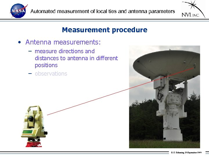 Automated measurement of local ties and antenna parameters Measurement procedure • Antenna measurements: –