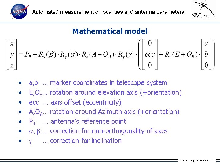 Automated measurement of local ties and antenna parameters Mathematical model • • a, b