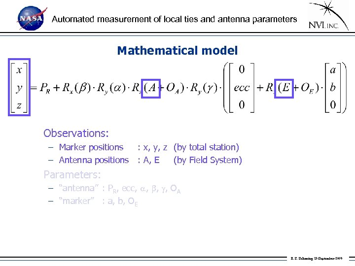 Automated measurement of local ties and antenna parameters Mathematical model Observations: – Marker positions