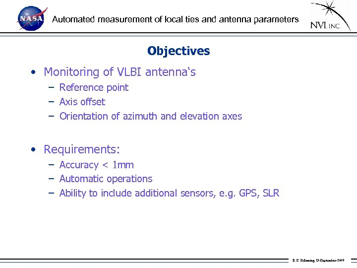 Automated measurement of local ties and antenna parameters Objectives • Monitoring of VLBI antenna's