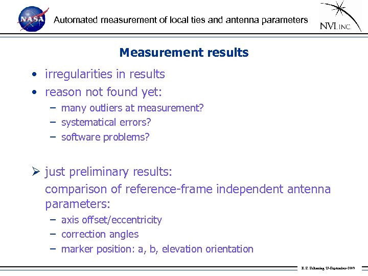 Automated measurement of local ties and antenna parameters Measurement results • irregularities in results